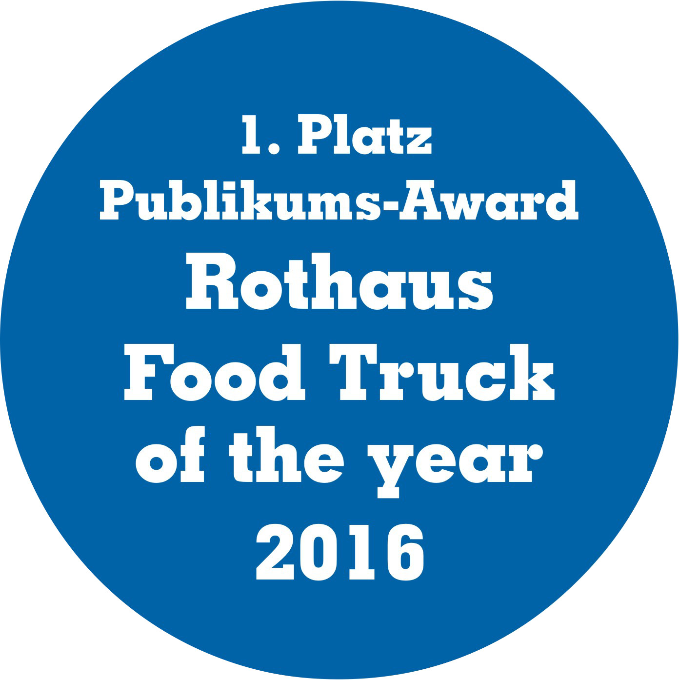 1. Platz Publikums Award Rothaus Foodtruck of the Year